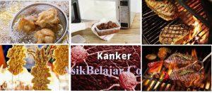 Cara memasak yang memicul kanker